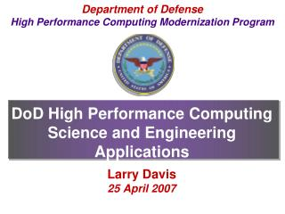 DoD High Performance Computing Science and Engineering Applications
