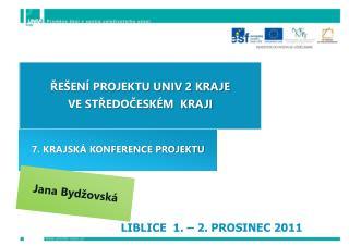 LIBLICE  1.   2. PROSINEC 2011