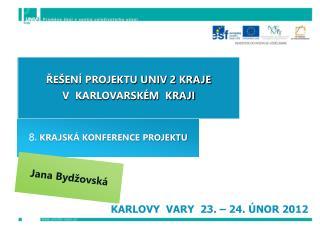 KARLOVY  VARY  23.   24.  NOR 2012