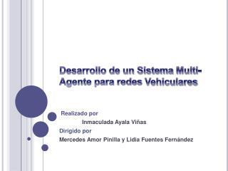 Desarrollo de un Sistema Multi-Agente para redes Vehiculares