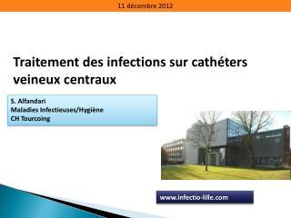 Traitement des infections sur cath ters veineux centraux