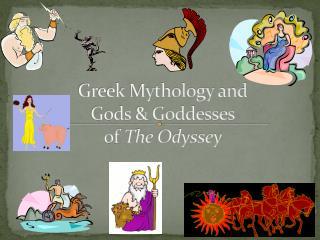 Greek Mythology and  Gods  Goddesses of The Odyssey