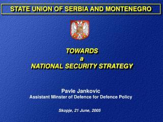 Skopje, 21 June, 2005
