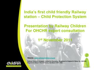 India s first child friendly Railway station   Child Protection System  Presentation by Railway Children For OHCHR exper