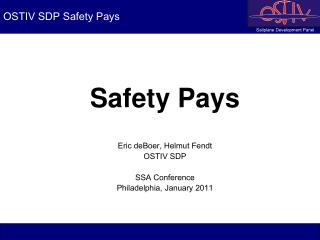 OSTIV SDP Safety Pays