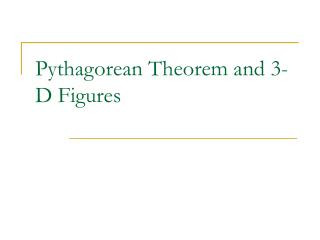 Pythagorean Theorem and 3-D Figures