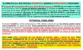 ESTA ARMA SERA UTILIZADA EN LOS MESES DE MARZO, ABRIL Y MAYO DE 2010, PARA PROVOCAR TERREMOTOS EN LA CD. DE MEXICO Y EL