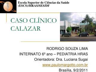 CASO CL NICO CALAZAR
