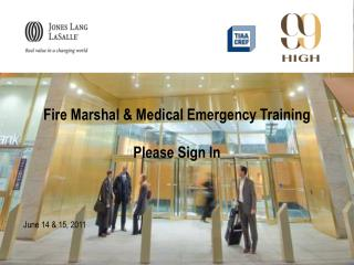 Fire Marshal  Medical Emergency Training  Please Sign In