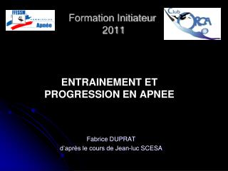 Formation Initiateur  2011