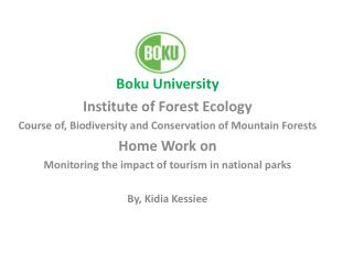 Boku University Institute of Forest Ecology Course of, Biodiversity and Conservation of Mountain Forests Home Work on Mo
