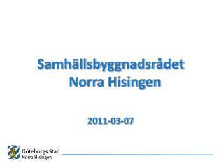 Samh llsbyggnadsr det Norra Hisingen  2011-03-07