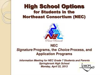 High School Options  for Students in the Northeast Consortium NEC      NEC  Signature Programs, the Choice Process, and