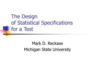 The Design of Statistical Specifications for a Test