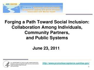 Forging a Path Toward Social Inclusion: Collaboration Among Individuals, Community Partners,  and Public Systems