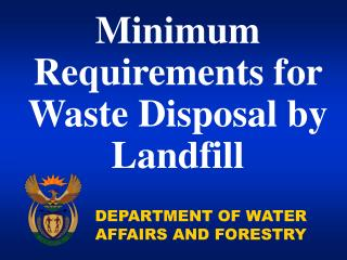 Minimum Requirements for Waste Disposal by Landfill