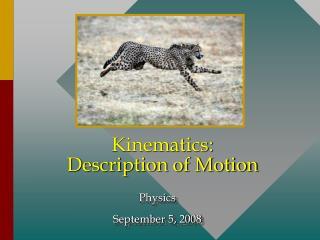 Kinematics: Description of Motion