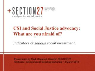 CSI and Social Justice advocacy: What are you afraid of