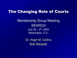 The Changing Role of Courts