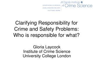 Clarifying Responsibility for Crime and Safety Problems: Who is responsible for what