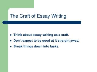 The Craft of Essay Writing