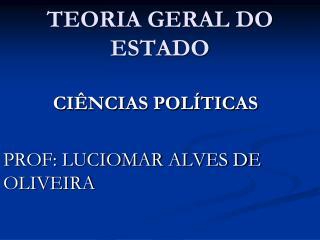 TEORIA GERAL DO ESTADO