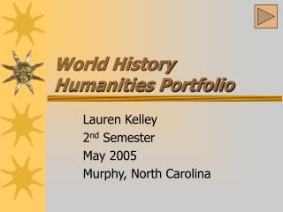 World History Humanities Portfolio
