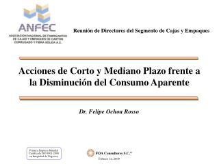 Acciones de Corto y Mediano Plazo frente a la Disminuci n del Consumo Aparente