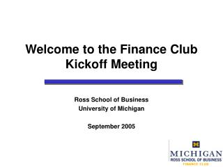 Welcome to the Finance Club Kickoff Meeting