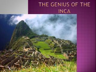 The Genius of the Inca