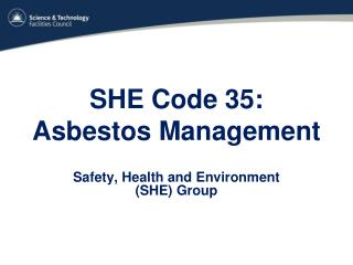 SHE Code 35:  Asbestos Management