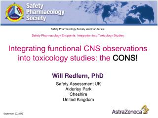 Safety Pharmacology Society Webinar Series:  Safety Pharmacology Endpoints: Integration into Toxicology Studies  Integra