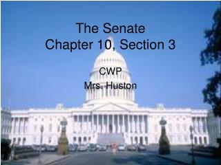 The Senate Chapter 10, Section 3