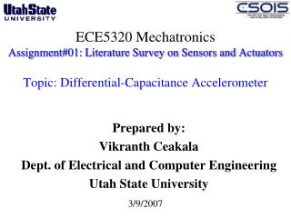 ECE5320 Mechatronics Assignment01: Literature Survey on Sensors and Actuators   Topic: Differential-Capacitance Accelero