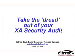 Take the  dread   out of your  XA Security Audit