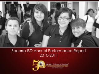 Socorro ISD Annual Performance Report 2010-2011
