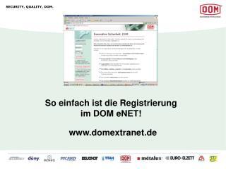 So einfach ist die Registrierung im DOM eNET