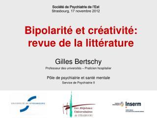 Bipolarit  et cr ativit : revue de la litt rature