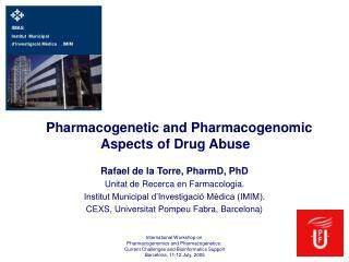 Pharmacogenetic and Pharmacogenomic Aspects of Drug Abuse