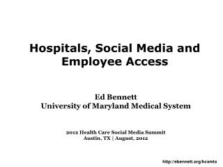 Hospitals, Social Media and Employee Access