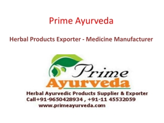 Herbal Product Exporters  |  Ayurvedic Medicine Manufacturer