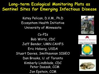 Long-term Ecological Monitoring Plots as Sentinel Sites for Emerging Infectious Disease