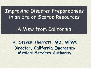 Improving Disaster Preparedness in an Era of Scarce Resources  A View from California