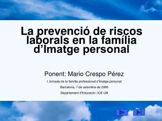 La prevenci  de riscos laborals en la fam lia d Imatge personal