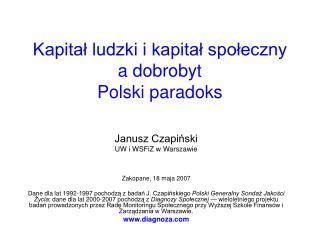 Kapital ludzki i kapital spoleczny a dobrobyt  Polski paradoks