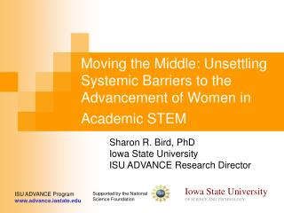 Moving the Middle: Unsettling Systemic Barriers to the Advancement of Women in Academic STEM