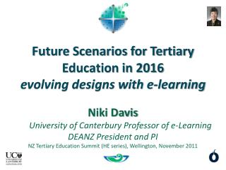 Future Scenarios for Tertiary Education in 2016 evolving designs with e-learning