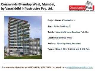 Crosswinds Bhandup West, A pre launch project by Varasiddhi