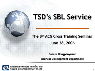 TSD s SBL Service