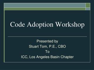 Code Adoption Workshop